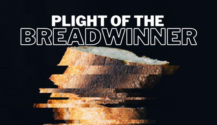 plight of the breadwinners